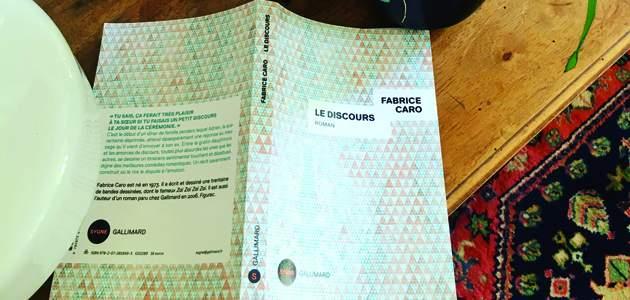 Fabrice Caro. Le Discours